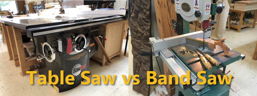 Choosing Woodworking Tools | Table Saw vs. Band Saw